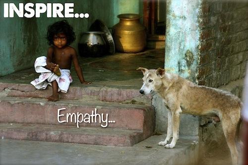 Inspire Empathy...