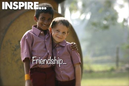 Inspire Friendship...